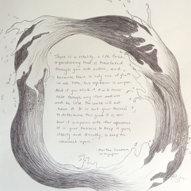 """""""There is a vitality..."""" by Martha Graham 